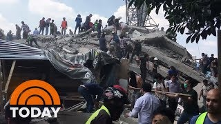 Mexico City Earthquake: Death Toll Is Skyrocketing Into The Hundreds | TODAY