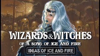 Wizards of A Song of Ice and Fire