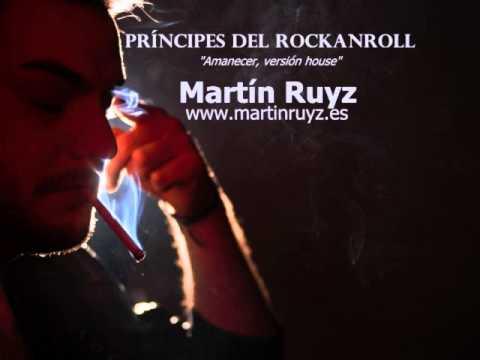 Martín Ruyz - Amanecer Versión House, Dance (audio)
