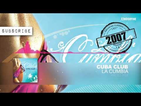 Cuba Club - La Cumbia (Radio Mix)