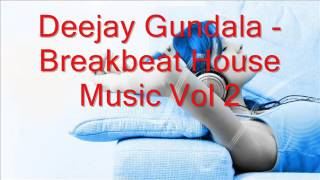 Breakbeat House Music Vol 2