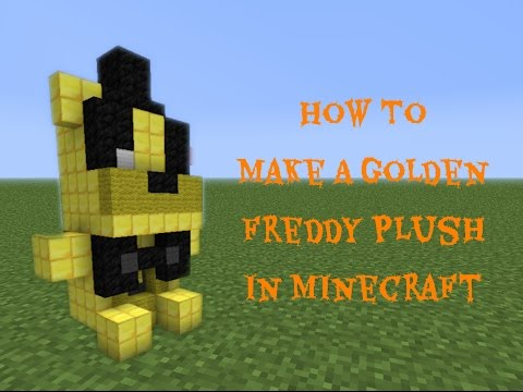 How To Build A Golden Freddy Plush In Minecraft!