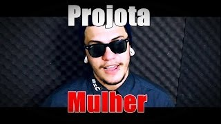 Mulher - Projota (Ruann Koury) cover