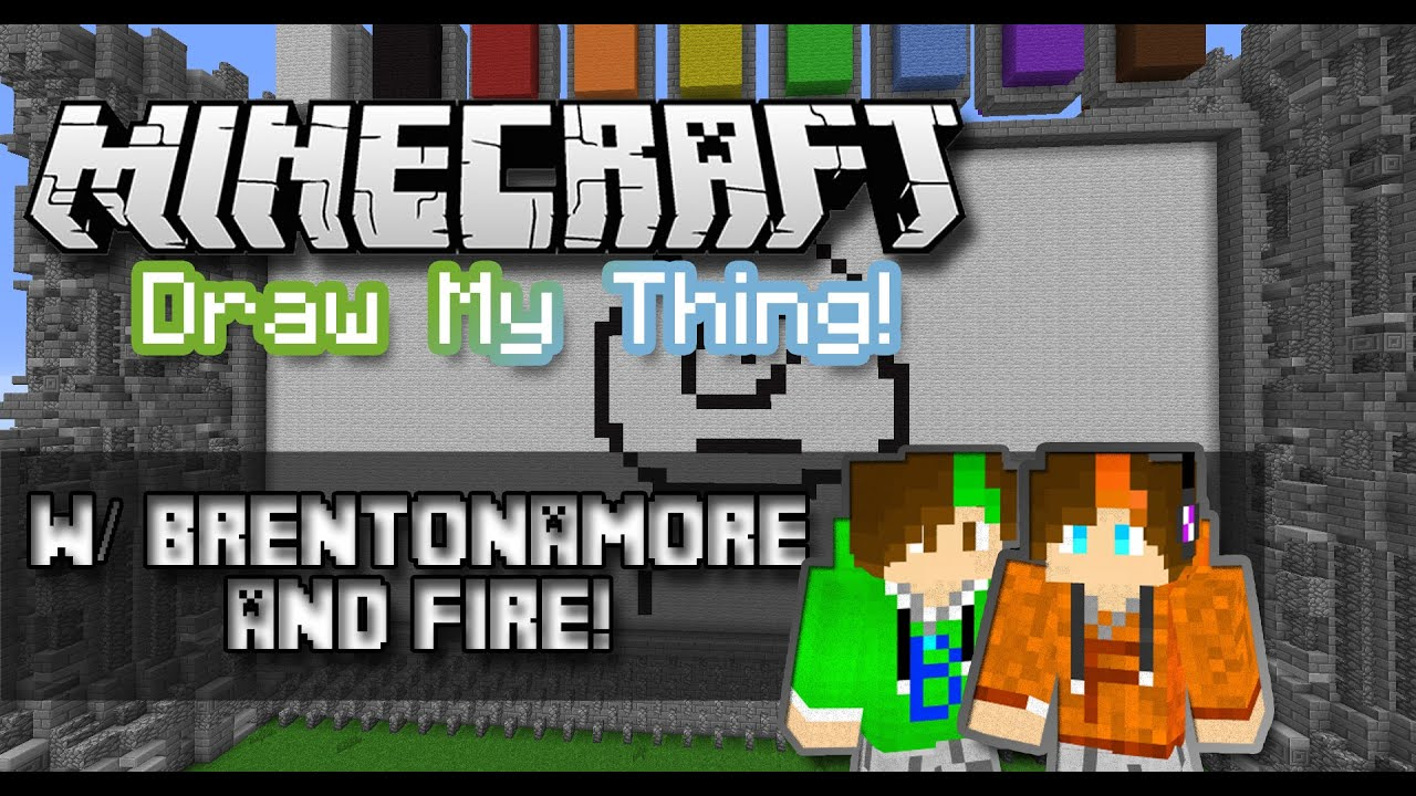 Minecraft draw my thing w brentonamore mineplex youtube