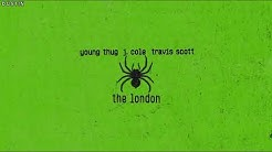 Young Thug • The London Ft J.Cole, Travis Scott (Subtitulado Español)