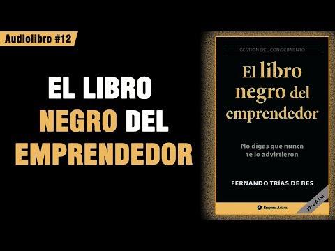 el-libro-negro-del-emprendedor---fernando-trías-de-bes-📚-(audiolibro)-📗-#12