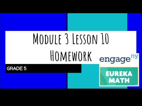 Engage NY // Eureka Math Grade 5 Module 3 Lesson 10 Homework thumbnail