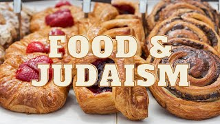Why food is a big deal in Judaism