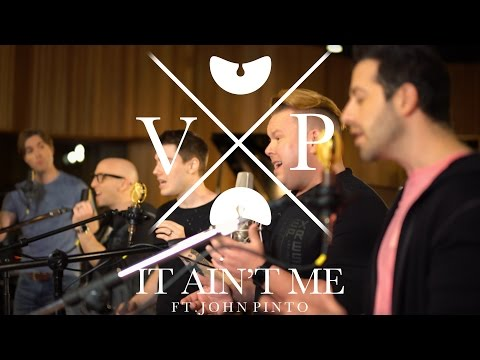 Kygo & Selena Gomez | It Ain't Me - A Cappella | VoicePlay Feat. John Pinto, Jr.