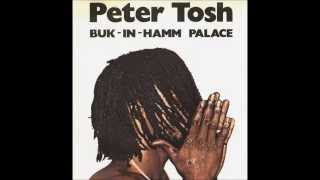 Peter Tosh : Buk-in-hamm palace (HM version)