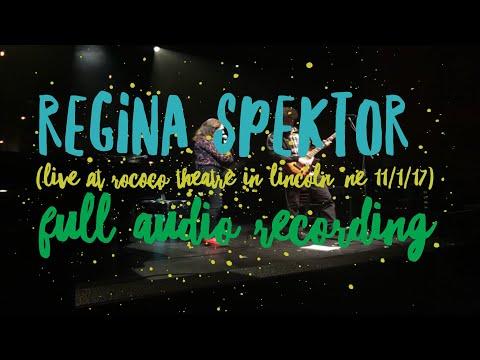 Regina Spektor (Live @ The Rococo Theatre in Lincoln, Nebraska 11-1-17) [Full Audio Of Show]