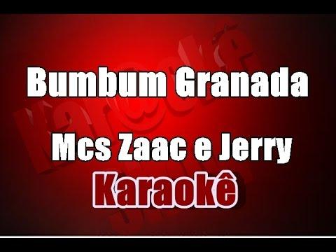Bumbum Granada -  Mcs Zaac e Jerry - Karaokê