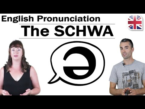 The Schwa /ə/ Sound - How to Pronounce the Schwa - How to Improve English Pronunciation