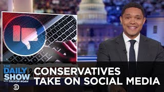 Are Social Media Companies Really Silencing Conservatives? | The Daily Show