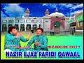 Download Mehfil e Sama (Basilsila Urs Baba Fareed) NAZIR EJAZ FARIDI QAWALI MP3 song and Music Video