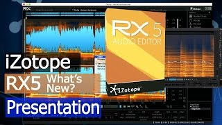 Whats new In iZotope RX5?