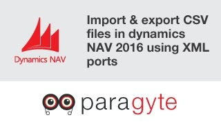 How to import & export CSV files in dynamics NAV 2016 using XML ports?