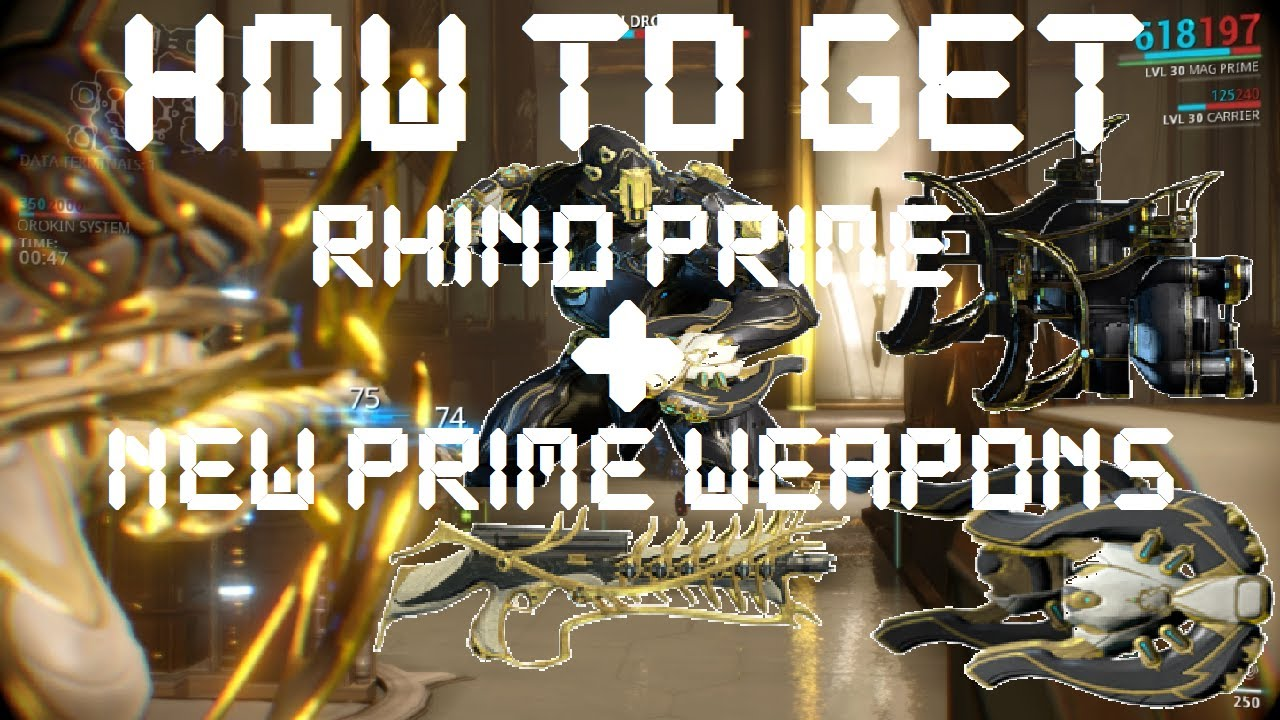 Warframe loki prime cost - Warframe How To Get Rhino Prime Boltor Ankyros Akbronco Prime Weapons Outdated Youtube