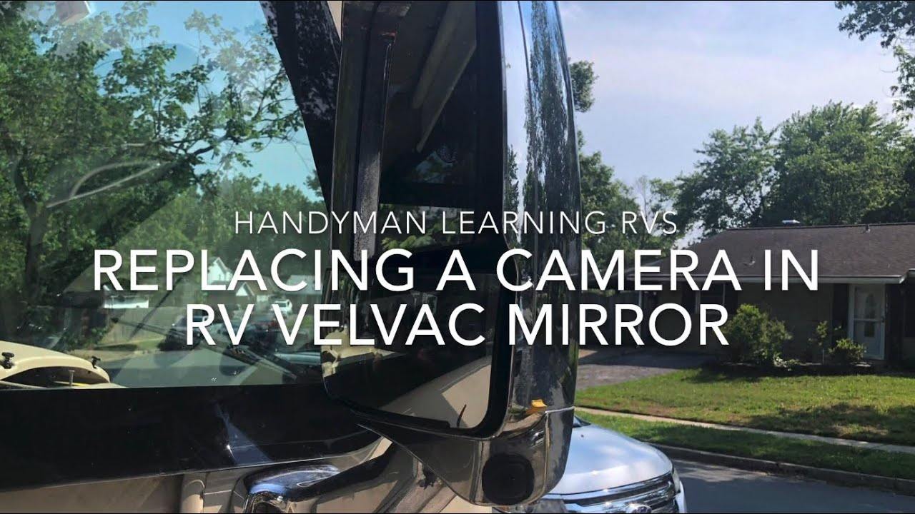 Thor Axis Vegas Side Velvac Mirror Camera Upgrade