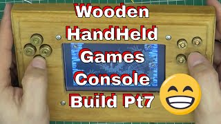 DuB-EnG: Make a DIY Wooden Handheld #Games Console bullet buttons PT7 #DubiousEngineering SNES MAME