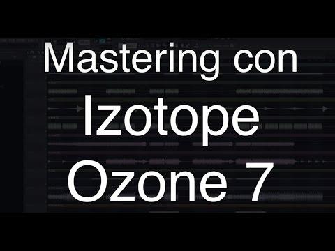 Tutorial izotope ozone 7 - Mastering con ozone