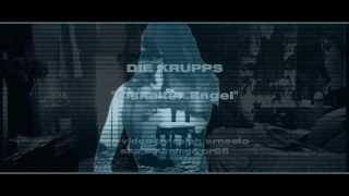 DIE KRUPPS - Eiskalter Engel (Official Fan-Video) [HD]