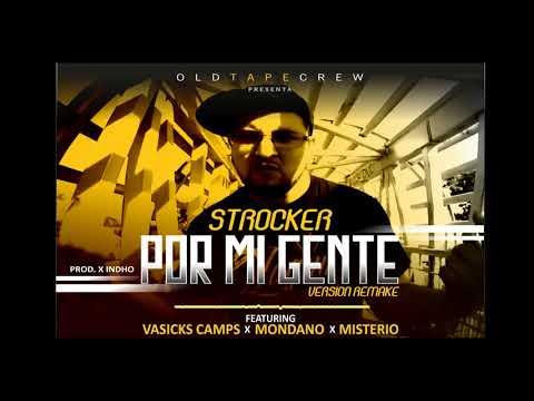 Strocker - Por mi gente (feat Vasicks Camps, Mondano, Misterio) (Audio Oficial)