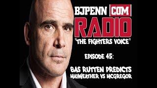 Bas Rutten Predicts Mayweather vs McGregor