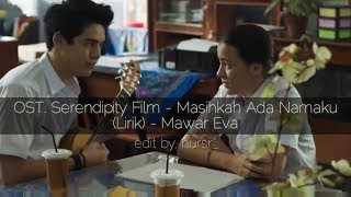 Masihkah Ada Namaku (lirik) - OST. Serendipity Film-Mawar Eva