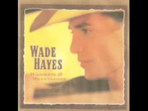Wade Hayes - She Used To Say That To Me