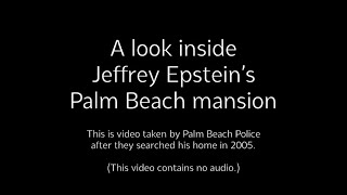 A tour of Jeffrey Epstein's Palm Beach mansion