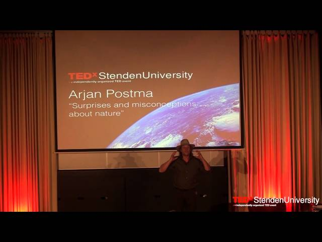 'Surprises and misconceptions about nature' | Arjan Postma | TEDxStendenUniversity