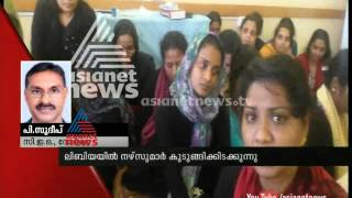 Malayali  nurses stuck in Libya : Breaking News