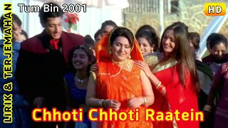Chhoti Chhoti Raatein   Tum Bin (2001)   Lirik Terjemahan Indonesia