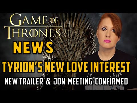 Tyrion's Love Interest, Jon Meeting Confirmed & More: GoT Update