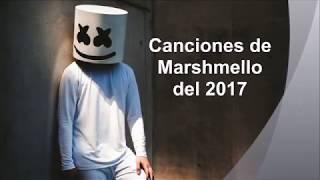 Canciones de Marshmello del 2017 - by Angy.