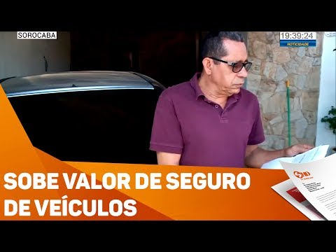 Sobe valor de seguro de veículos - TV SOROCABA/SBT