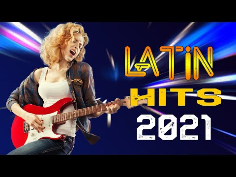The Best Music Latin Hits 2021 - Nonstop Latin Instrumental Music - Beautiful Spanish Guitar