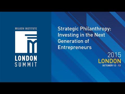 Strategic Philanthropy:  Investing in the Next Generation of Entrepreneurs