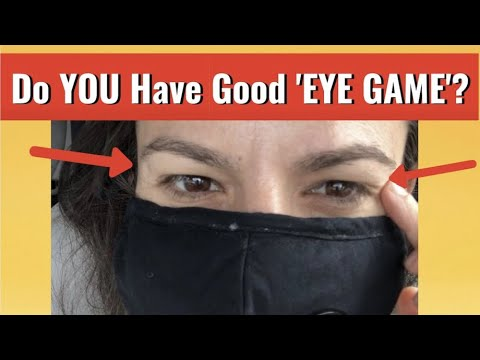 "Improve Your ""EYE GAME"" With THIS During The Pandemic (How To Smile At A Girl)"
