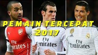 Daftar 10 pemain sepak bola tercepat di dunia 2017