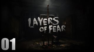"""Layers of Fear Walkthrough Part 1 No Commentary """"Layers of Fear Gameplay"""""""