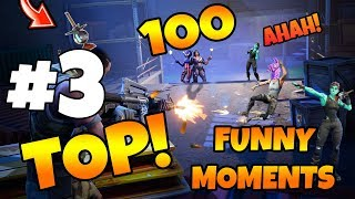 TOP 100 BEST FORTNITE FAILS & MOMENTS EVER RECORDED! #3
