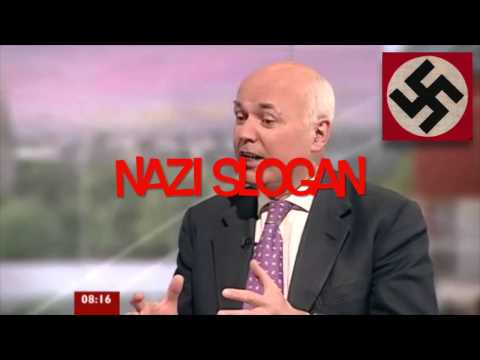 """Iain Duncan Smith """"Work actually helps free people"""" - (Arbeit macht frei)"""