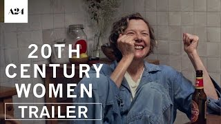 20th Century Women | Official Trailer HD | A24 thumbnail