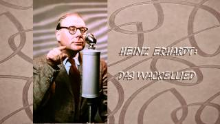 Heinz Erhardt - Das Wackellied (1953)