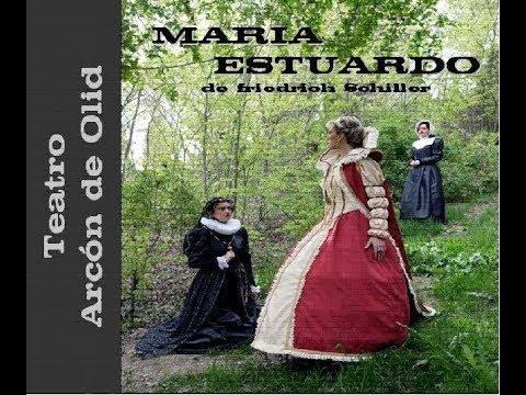 Maria Estuardo - Teatro Arcon de Olid