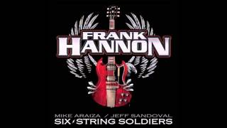 Frank Hannon - Six String Soldiers