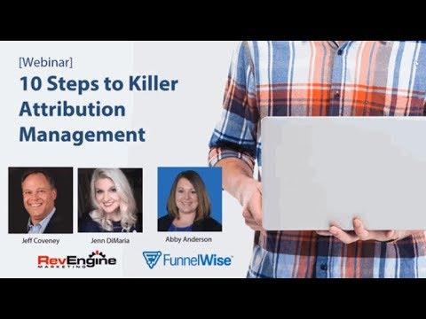 10 Tips to Killer Marketing Attribution