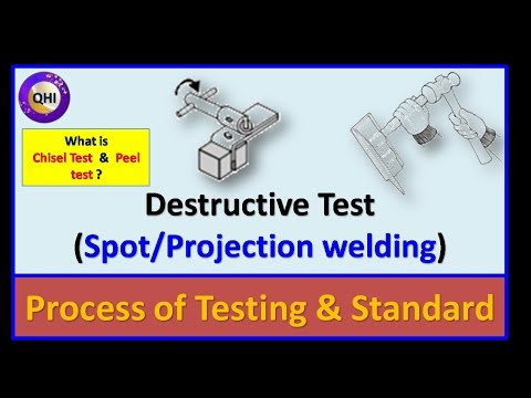 Destructive Test for Spot & Projection Welding (Chisel Test & Peel Test)